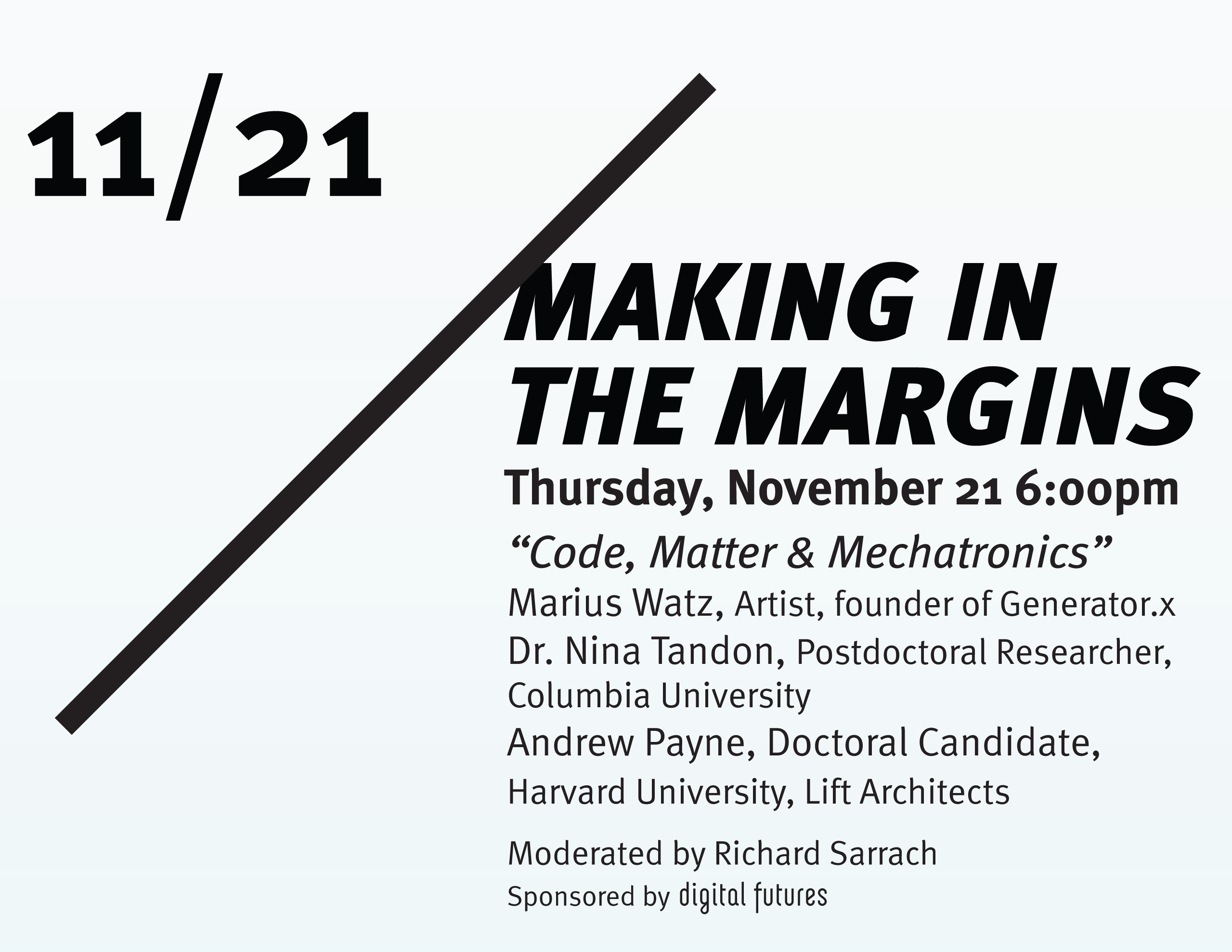 "Lecture: Making in the Margins Symposium – ""Code, Matter & Mechatronics"""